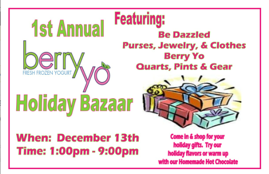 1st Annual Berry Yo Holiday Bazaar
